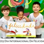 Dia Internacional da Felicidade